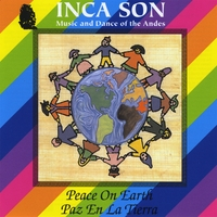 Inca Son | (Volume #5) Paz En La Tierra (Peace On Earth)