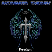 Incognito Theory | Forsaken