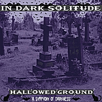 In Dark Solitude | Hallowed Ground