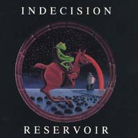Indecision | Reservoir