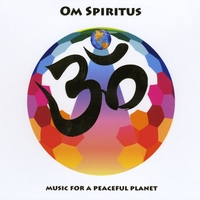 IndiaJiva | Om Spiritus - Music for a Peaceful Planet