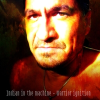 Indian in the Machine | Warrior Ignition
