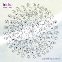 Indra Mantras | Everything Is Love
