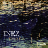 Inez | Fiction Folk