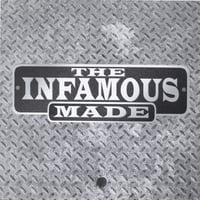 The Infamous | Made