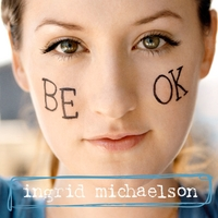 Ingrid Michaelson | Be OK (Vinyl)