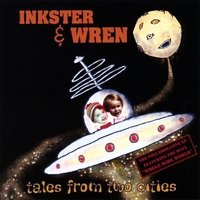 Inkster & Wren | Tales From Two Cities