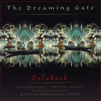 Inlakesh | The Dreaming Gate