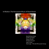 Various Artists | In Motion: The Percussion Music of David Stock