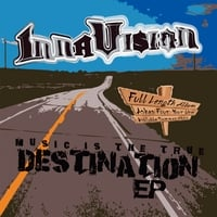 Inna Vision | Music is the True Destination - EP