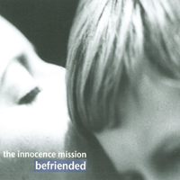 the innocence mission | befriended