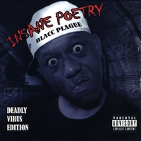 Insane Poetry | Blacc Plague: Deadly Virus Edition