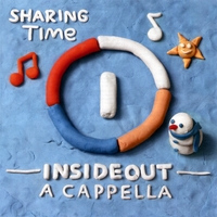 InsideOut A cappella | Sharing Time