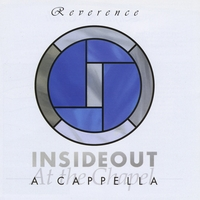 InsideOut A Cappella | Reverence
