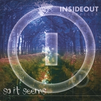 Insideout A Cappella | So It Seems