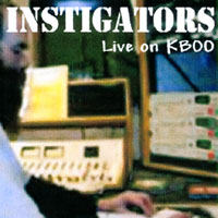instigators | Live on KBOO