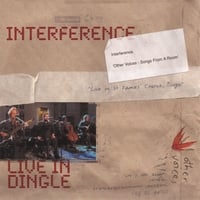 interference Ireland | Interference Live In Dingle