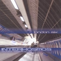 INTERKOSMOS | London Mix