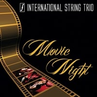 International String Trio | Movie Night