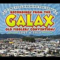 Various Artists | In the Field Behind the Stage  - Recordings from Galax Fiddlers Conventions 1967 & 2010