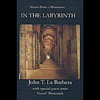 John T. La Barbera | In the Labyrinth
