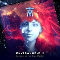 In This Mode | En-Trance-D 2: Descent of the Star Maiden