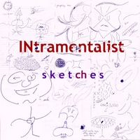 Intramentalist | Sketches
