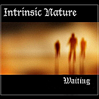 Intrinsic Nature | Waiting