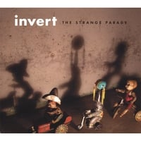 Invert | The Strange Parade