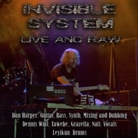 Invisible System | Live and Raw