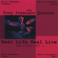 Tony Inzalaco | Real Life Real Live Vol.1