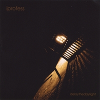 iprofess | Delay The Daylight