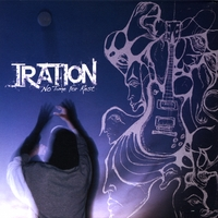 Iration | No Time for Rest
