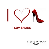 Irene Atman | I Luv Shoes