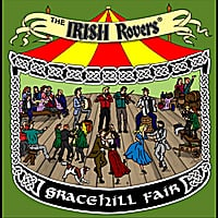 The Irish Rovers | Gracehill Fair