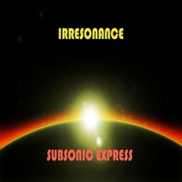 Irresonance | Subsonic Express