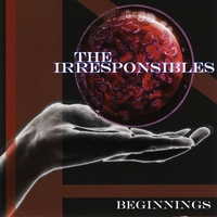 The Irresponsibles | Beginnings