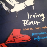 Irving Flores & Danzon Jazz Trio | American Influence