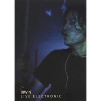 Irwin | Live Electronic