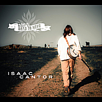 Isaac Cantor | Road to Noyo