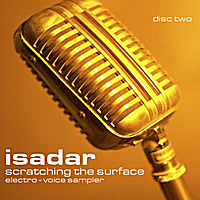 Isadar | Scratching the Surface - Sampler (Disc 2 - Electro-Voice)