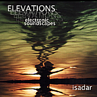 Isadar | Elevations (electronic soundscapes)