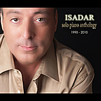 Isadar | Solo Piano Anthology:  1990 - 2010