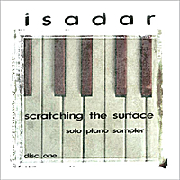 Isadar | Scratching the Surface - Sampler (Disc 1 - Solo Piano)