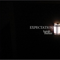 Isaiah Barker | Expectations
