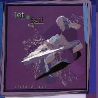 Richard Isen | Let It Fall