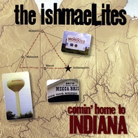 The ishmaeLites | Comin' Home to Indiana