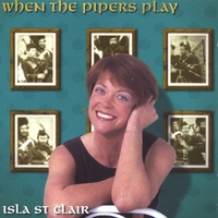 Isla St Clair | When the Pipers Play
