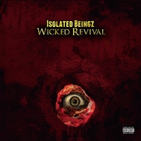 Isolated Beingz | Wicked Revival