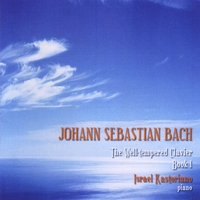 Israel Kastoriano | Johann Sebastian Bach: The Well-Tempered Clavier Book One